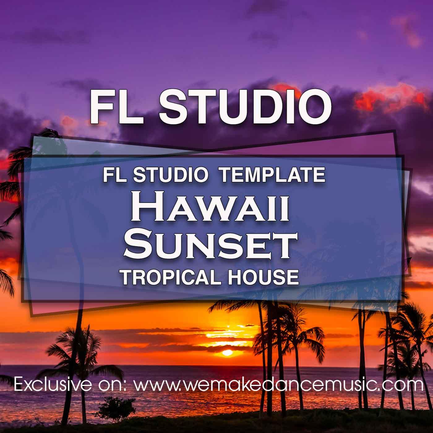 FL Studio Template Hawaii Sunset